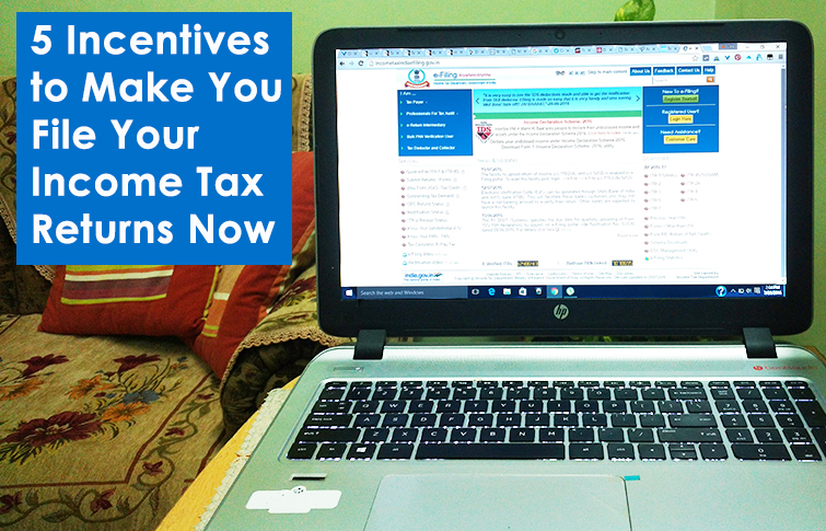 5 Incentives to Make You File Your Income Tax Returns Now
