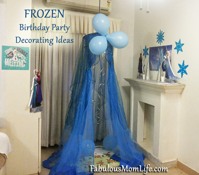 Frozen Birthday Party Decorating Ideas Fabulous Mom Life