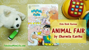 Animal Fair by Sharmila Kantha - Kids Book Review