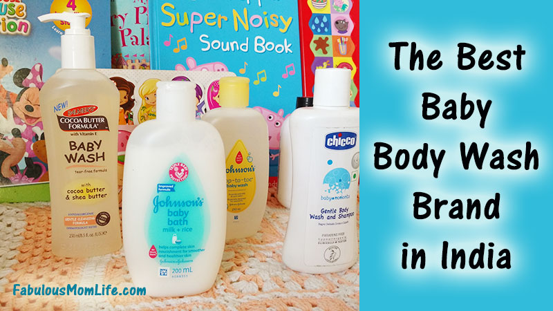 The Best Baby Body Wash in India - Fabulous Mom Life