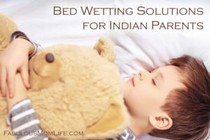 Bed Wetting Solutions for Indian Parents