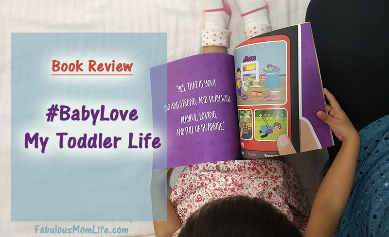 Book Review - #BabyLove: My Toddler Life