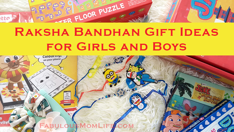 Raksha Bandhan Gift Idea Picks for Girls and Boys