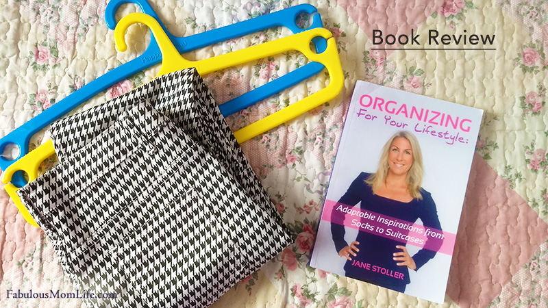 Book Review: Organizing for Your Lifestyle by Jane Stoller