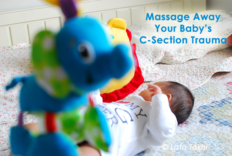 Massage Tips for C-Section Babies