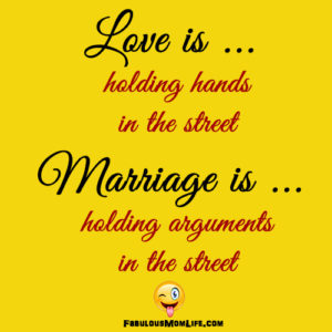Love & Marriage - Mommy Humor!