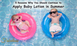 Here's Why You Need to Apply Baby Lotion in Summer