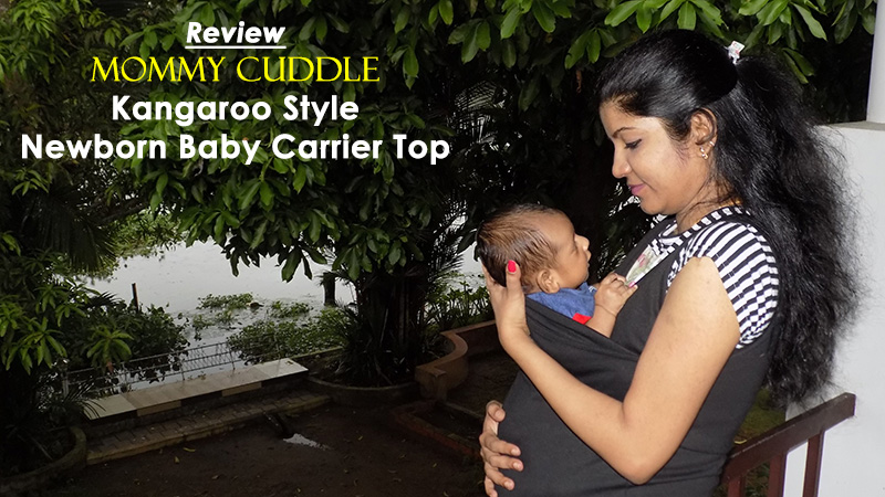 Review: Mommy Cuddle Kangaroo Style Newborn Baby Carrier Top India